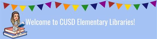 welcome to cusd libraries banner